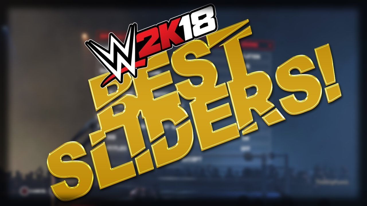 WWE2K18 - BEST SLIDERS FOR UNIVERSE MODE! by CMPuma