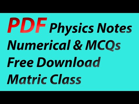 Download Complete Physics Notes For Matric (10th) Class