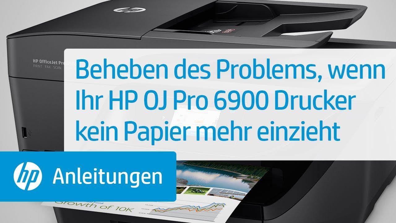 Beheben des Problems, wenn Ihr HP OfficeJet Pro 6900 Drucker kein Papier  mehr einzieht