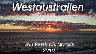 Westaustralien / von Perth bis Darwin