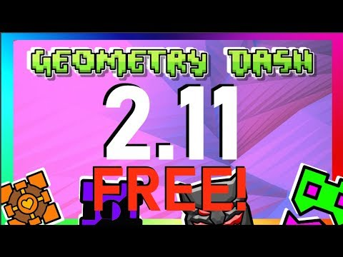 How To Get Geometry Dash 2.11 FREE! (Link In Desc.)
