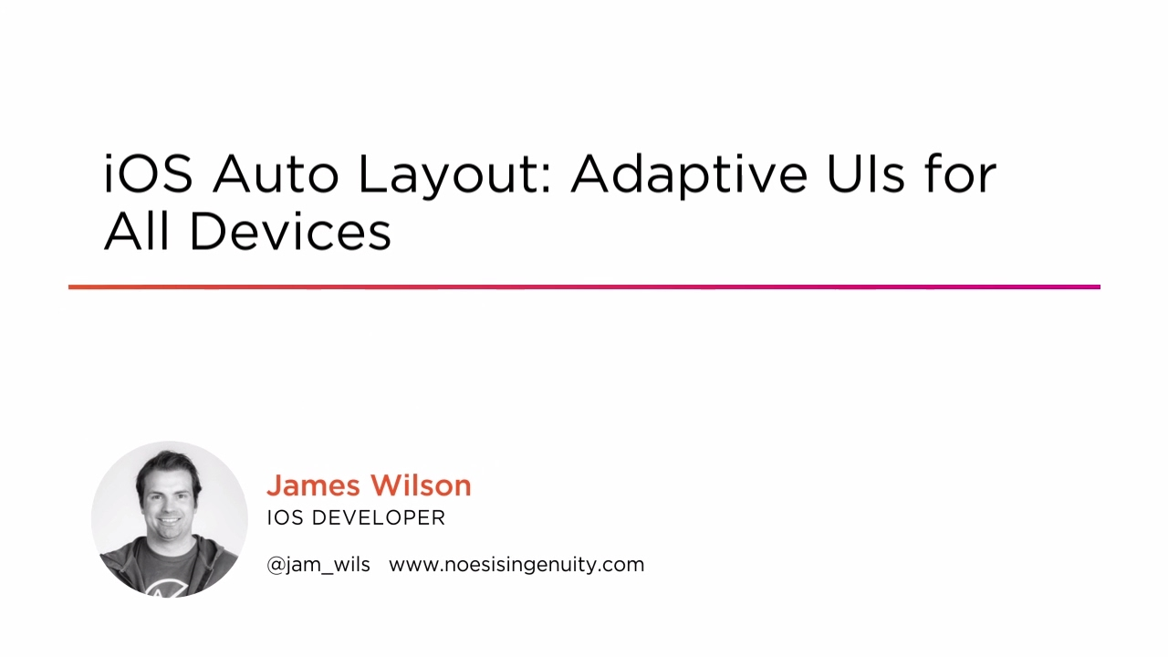 iOS Auto Layout: Adaptive UIs for All Devices | Pluralsight