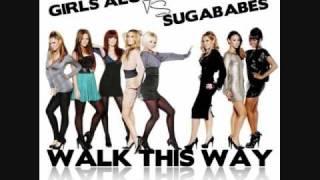 Girls Aloud Vs. Sugababes~Walk This Way HD