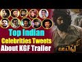 Top Indian Celebrities About KGF Trailer || #YASH KGF Trailer || Top Kannada TV