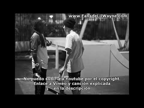 Lil Wayne Feat Justin Bieber & French Montana - Just Chill (Subtitulada En Español)