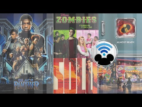 BLACK PANTHER Review, SOLO, INCREDIBLES 2, ZOMBIES | Dis-connected (Disney Podcast)