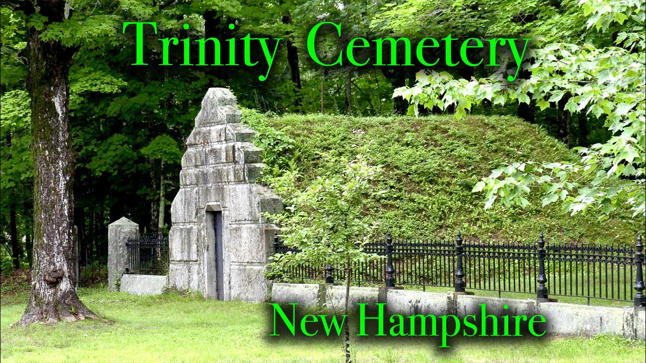 ROADSIDE STOP (Part 5 on Vermont Trip). Trinity Churchyard Cemetery, in Holderness, New Hampshire.
