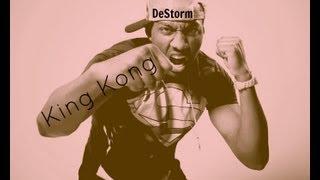 DeStorm - King Kong [Chipmunk Version] [Lyrics]