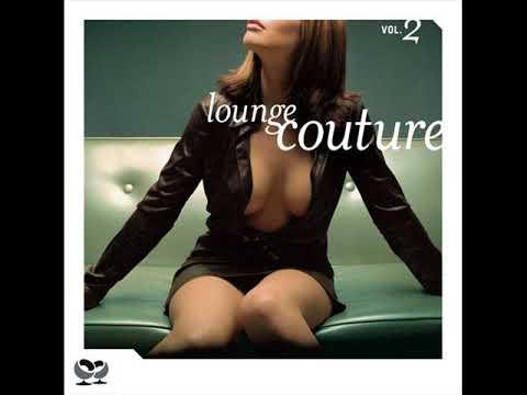 VA - Lounge Couture (Vol 2) 2006 (Lo Fi)