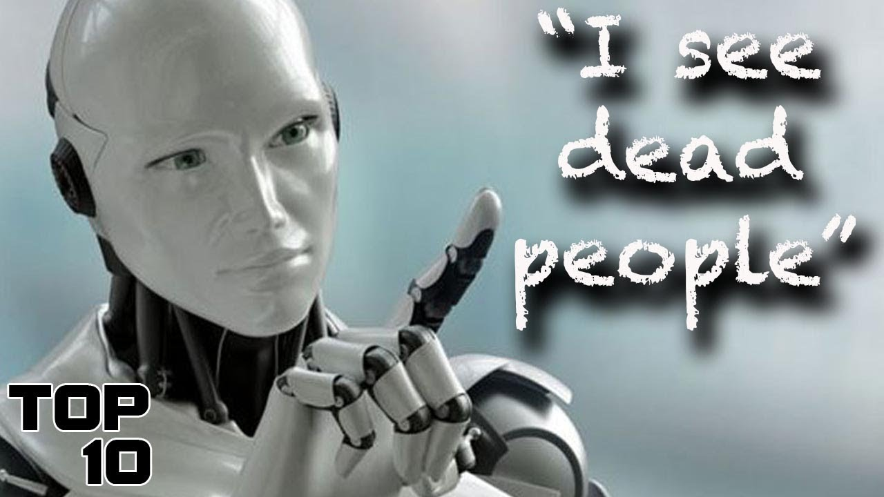 Top 10 Scary Things Robots Have Said Part 2 Youtube