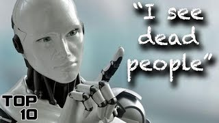 Top 10 Scary Things Robots Have Said - Part 2