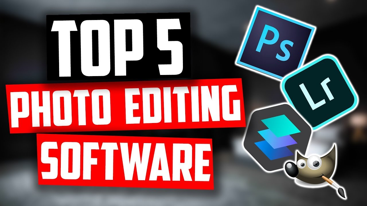 Best Photo Editing Software in 2019 | 5 Photo Editors For Beginners &  Professionals