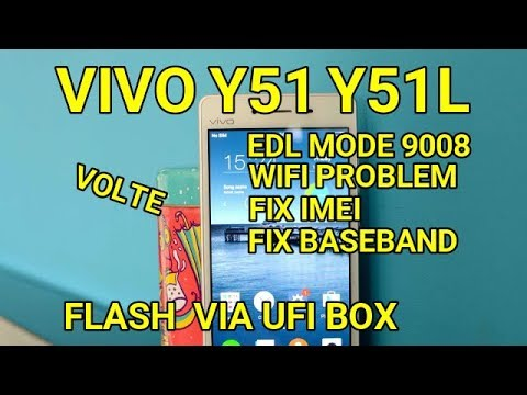 cara-flash-hp-vivo-y51---vivo-y51l-via-ufi-box-tested-i-vivo-y51-y51l-wifi-problem-imei-&-baseband
