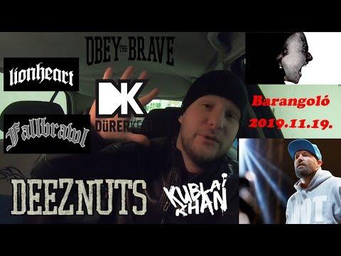 BARANGOLÓ| Lionheart, Deez Nuts, Kublai Khan, Obey The Brave, Fallbrawl | DÜRER | 2019.11.19