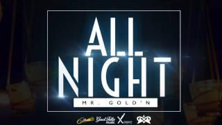 Mr. Gold'N - All Night (Carriacou Soca 2017) [Xpert Productions & Mezu 8]