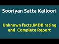 Sooriyan Satta Kalloori  2009 movie  IMDB Rating  Review   Complete report   Story   Cast