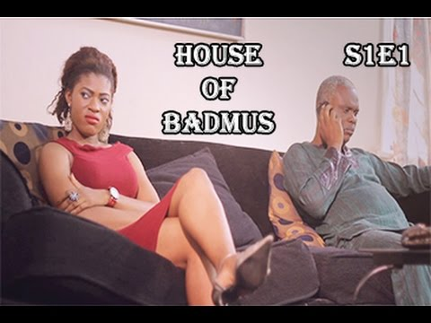 House of Badmus [S1E1] - Latest 2017 Nigerian Nollywood Drama Series