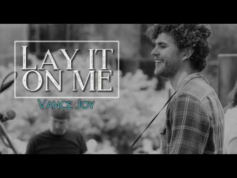 Lay it on me: sub español Vance Joy