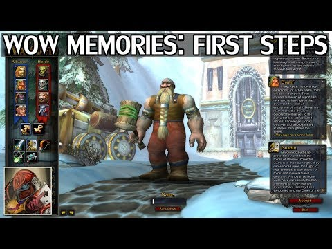 WoW Memories: First Steps