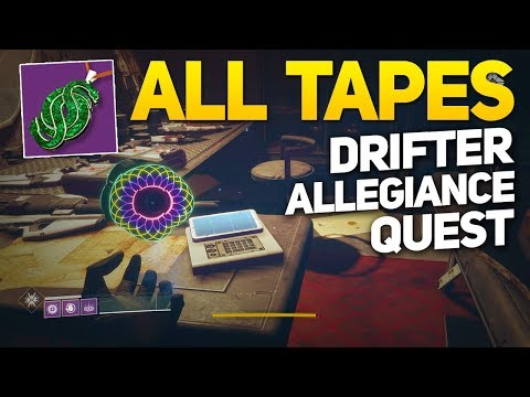 All Drifter Tape Locations and Dialogue - Destiny 2 Allegiance Quest
