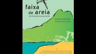 Faixa de Areia (2007) - Documentário Completo