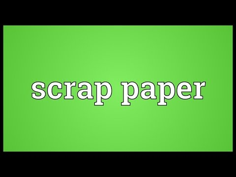 Scrap paper Meaning