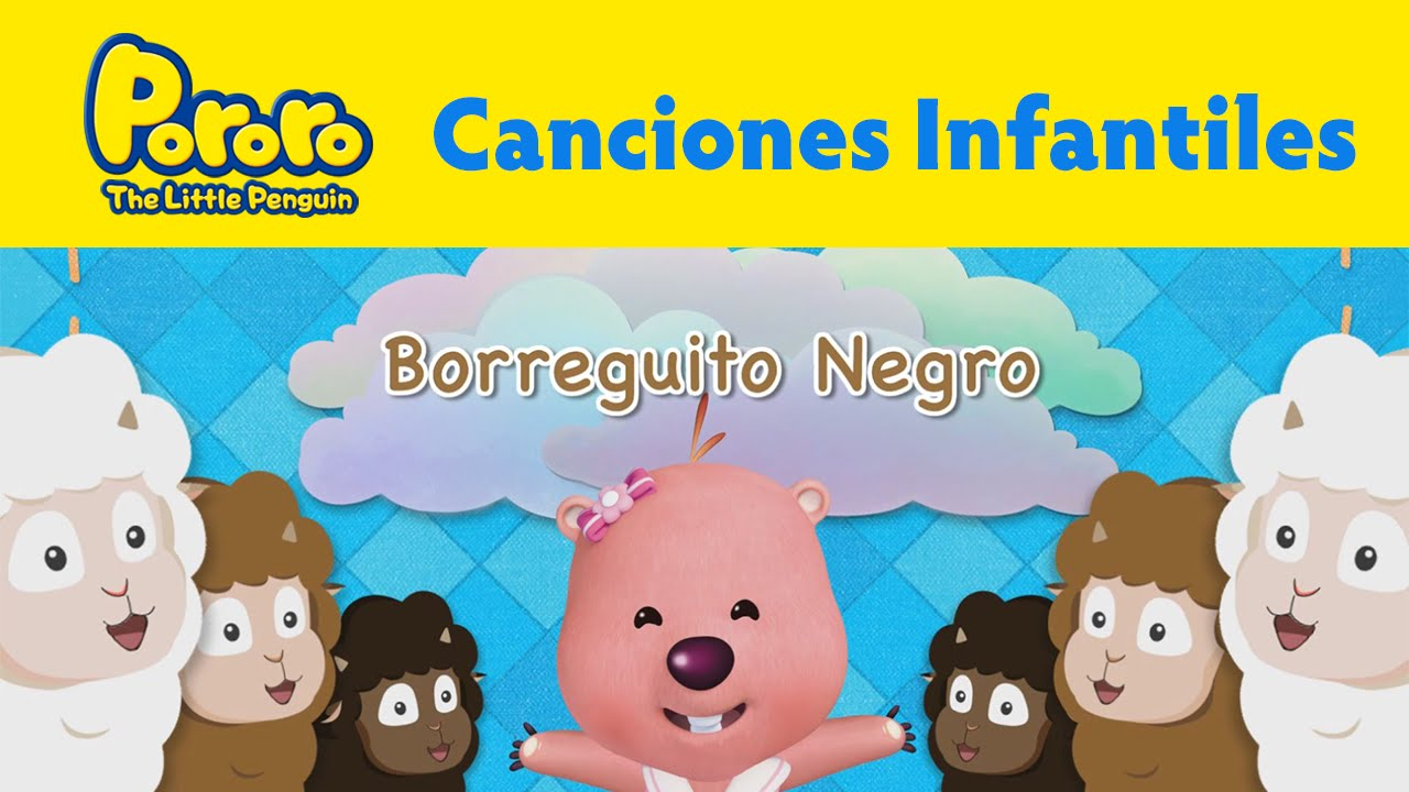 Pororo Canciones Infantiles] #02 Borreguito Negro - YouTube