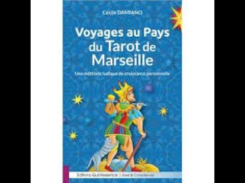 PRESENTATION DU LIVRE : VOYAGES AU PAYS DU TAROT DE MARSEILLE