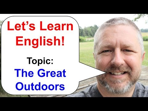 Let's Learn English! An English Lesson about The Great Outdoors