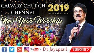 New Year Service | Calvary Church - Chennai | Dr Jayapaul | 01-01-2019