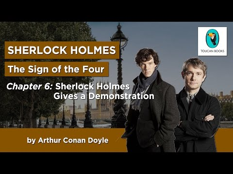 Sherlock Holmes: THE SIGN OF THE FOUR - AudioBook - Chapter 6: Sherlock Holmes Gives a Demonstration