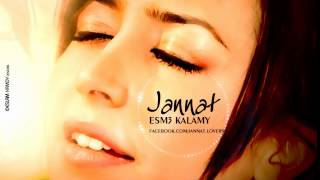 Esmaa klamy - Jannat | اسمع كلامي - جنات