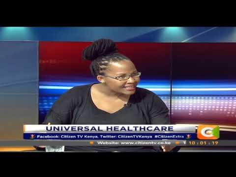 Citizen Extra: Dr. Njoki Ngumi on Universal Healthcare
