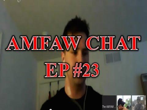 AMFAW Chat #23