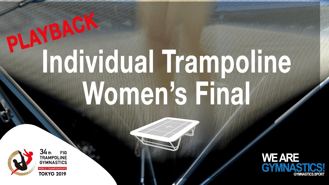 WORLD CHAMPIONSHIP REPLAY - 2019 Women's Trampoline Final