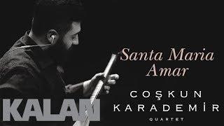 Coşkun Karademir Quartet - Santa Maria Amar ( Cantiga ) [ Öz © 2018 Kalan Müzik ]