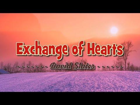 Exchange of Hearts - KARAOKE VERSION - as popularized by David Slater