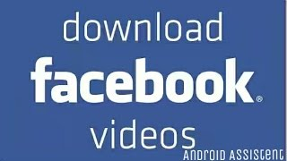 Video How To Download Facebook Video On Your Phone By FB Video Downloader App download MP3, 3GP, MP4, WEBM, AVI, FLV Agustus 2018