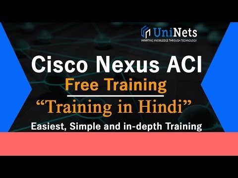 Cisco Nexus ACI Training - Introduction Hindi Tutorial from Basic in Simple & Easiest Way