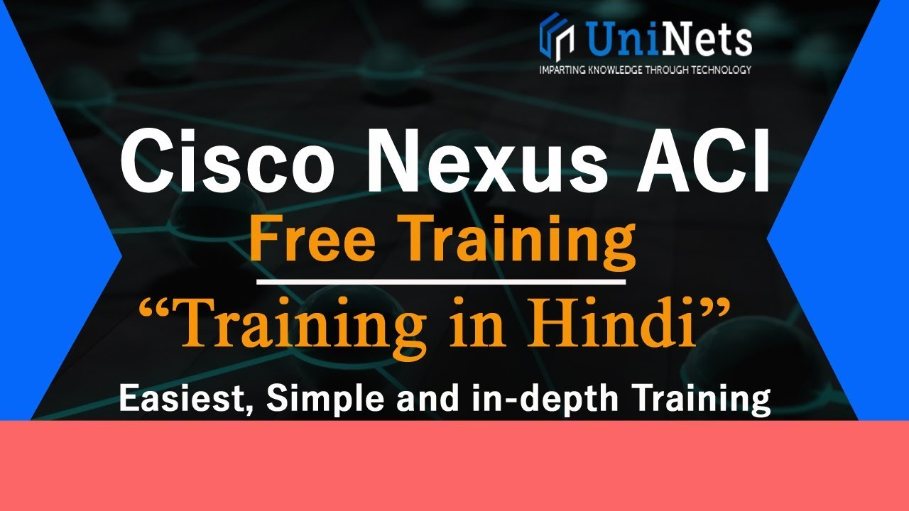 Cisco Nexus ACI Training - Introduction Hindi Tutorial from Basic in