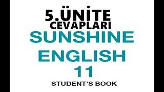 11. Sınıf İngilizce Sunshine Ders Kitabı Cevapları 5 .Ünite