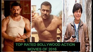 Top Rated Bollywood Action Movies of 2016