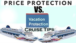 Cruise Price Protection Vs. Vacation Protection