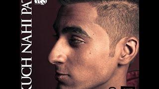 Kuch Nahi pata- Talha Younus Official Lyrics