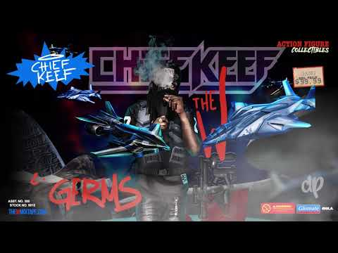 Chief Keef -  Germs Prod by Zaytoven