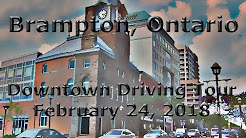 Brampton, Ontario: Touring Around Downtown (February, 2018)