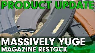 Product Update- Massively Yuge Magazine Restock