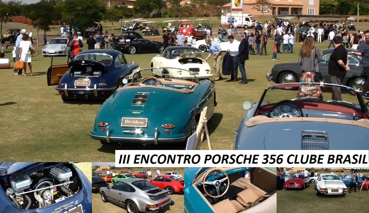 Iii Encontro Porsche 356 Clube Brasil 60 Anos Carrera E