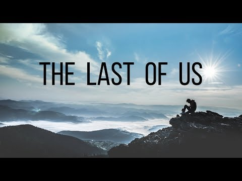 The Last of Us | Beautiful Chill Mix