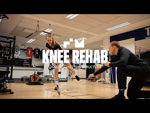 KNEE REHAB - CHALLENGING THE STRUCTURE